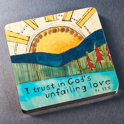 Gods Unfailing Love Wood Magnet - Psalm 13:5
