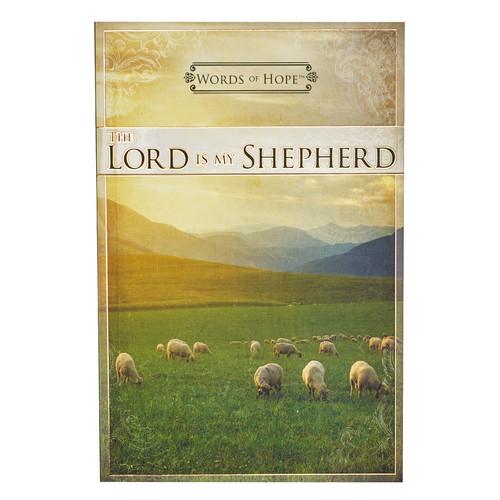 The Lord Is My Shepherd Words of Hope