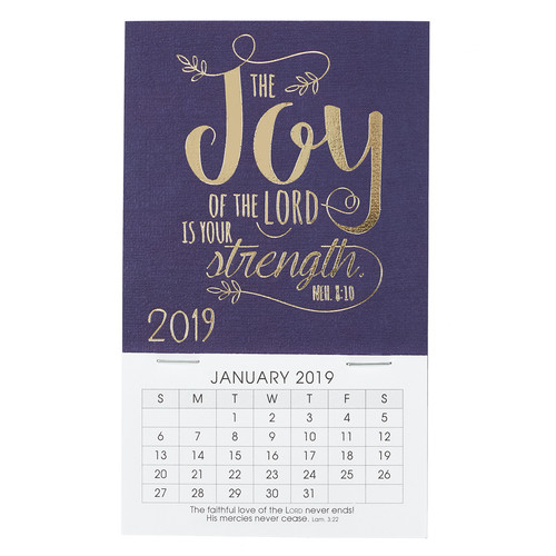 The Joy of the Lord - Nehemiah 8:10 - 2019 Mini Magnetic Calendar