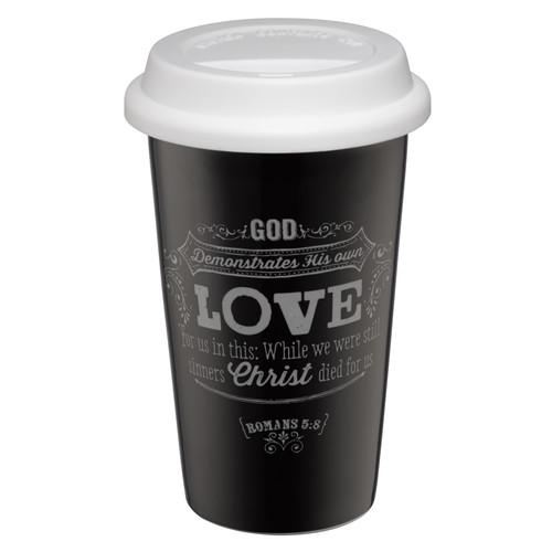 Ceramic Travel Mug: God Demonstrates His Love - Romans 5:8