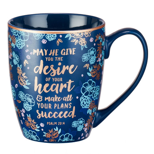 Desire of your Heart Coffee Mug - Psalm 20:4