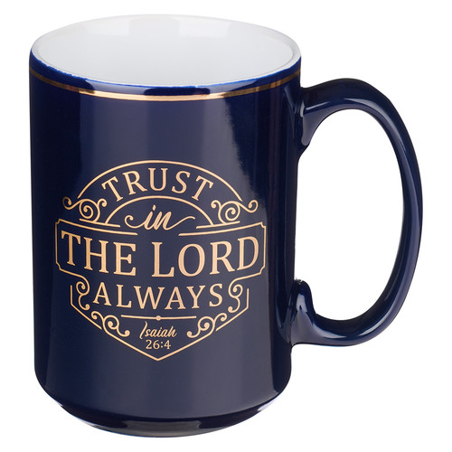 Trust in the LORD Ceramic Mug - Isaiah 26:4