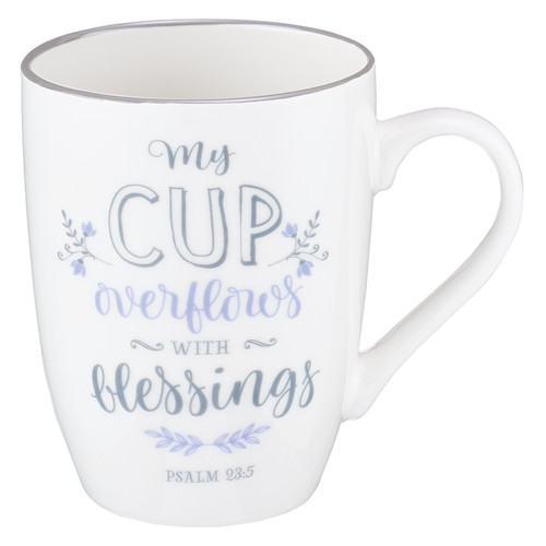 My Cup Overflows Coffee Mug - Psalm 23:5