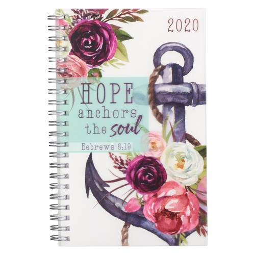 Hope Anchors the Soul Wirebound Daily Planner for 2020 - Hebrews 6:19