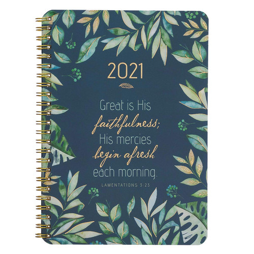 2021 Great is His Faithfulness Wirebound Daily Planner - Lamentations 3:23