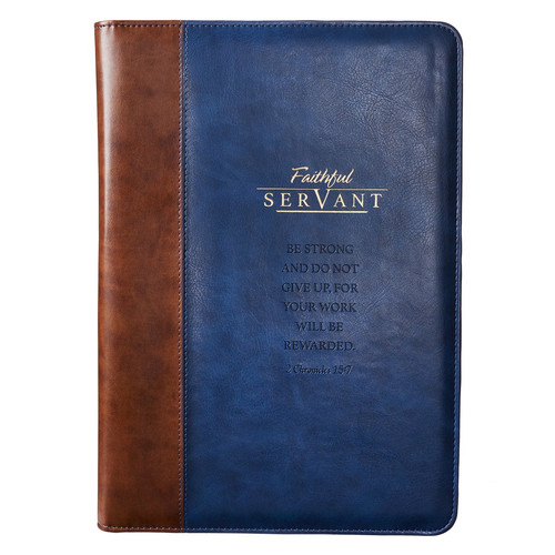 Faithful Servant Legal Size Zippered Portfolio - 2 Chronicles 15:7