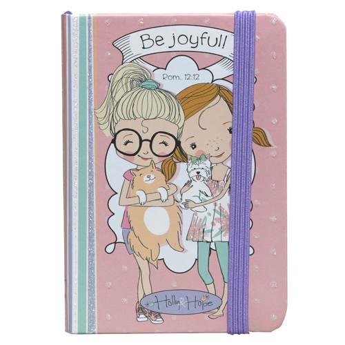 Holly & Hope: Be Joyful Notebook - Rom 12:12