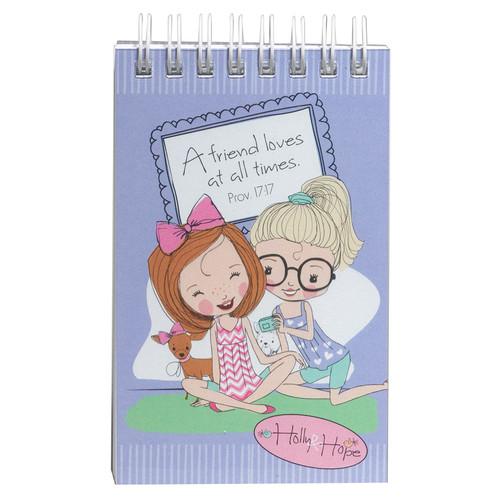 Holly & Hope: Friend Notepad - Prov 17:17