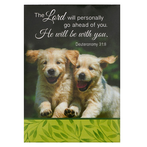 He Will Be With You - Deuteronomy 31:8 Pet Notepad