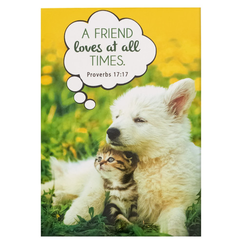 A Friend Loves at All Times - Proverbs 17:17 Pet Notepad