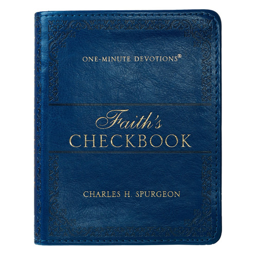 Faiths Checkbook LuxLeather Edition One-Minute Devotions
