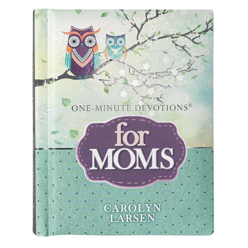 For Moms One-Minute Devotions