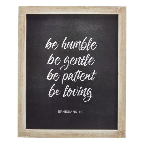 Humble, Gentle, Patient, Loving - Ephesians 4:2 Wall Plaque