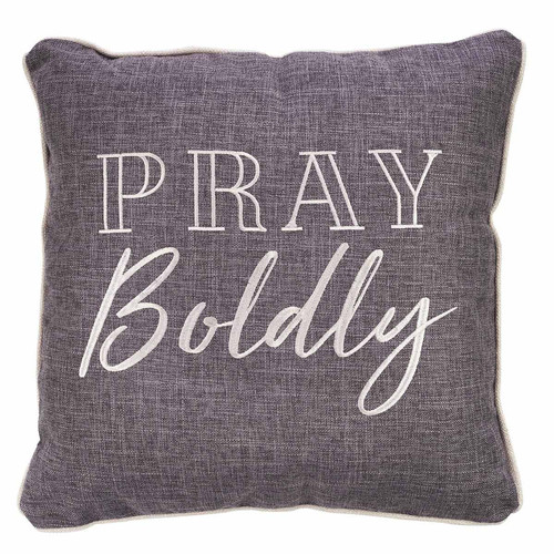 Pray Boldly Square Pillow