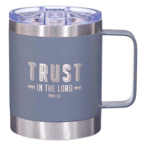 Trust the LORD Cool Gray Camp Style Stainless Steel Mug - Proverbs 3:5