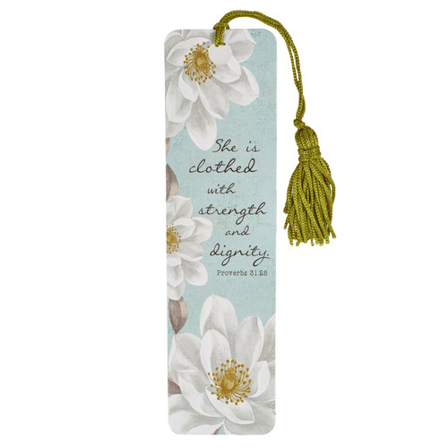 She Is Clothed with Strength and Dignity Bookmark with Tassel - Proverbs 31:25
