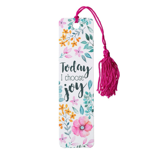 Today I Choose Joy Bookmark with Tassel- Nehemiah 8:10
