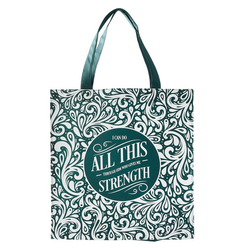 Strength Through Him Tote Bag - Philippians 4:13