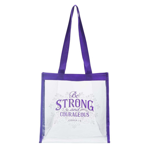Be Strong and Courageous Clear Tote Bag - Joshua 1:9