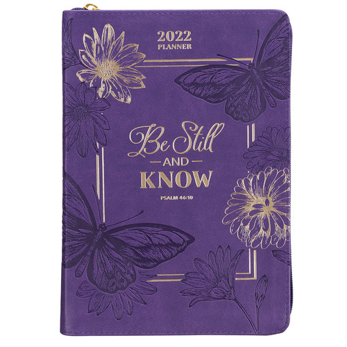 Be Still & Know Purple Faux Leather 2022 Zippered Executive Planner - Psalm 46:10