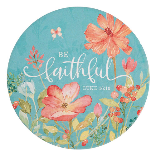 Be Faithful Ceramic Trivet - Luke 16:10