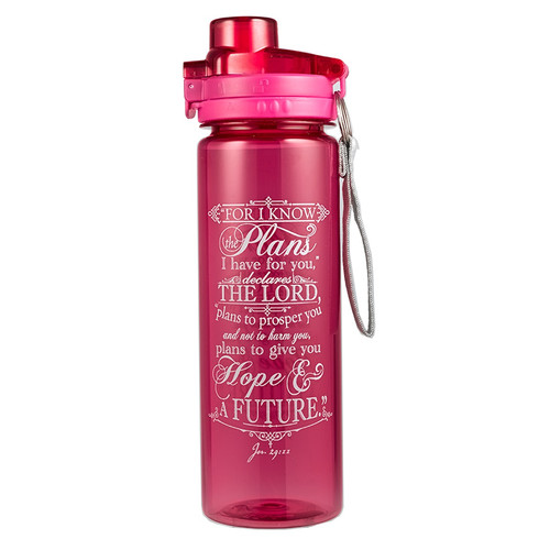 I Know the Plans in PinkPlastic Water Bottle - Jeremiah 29:11